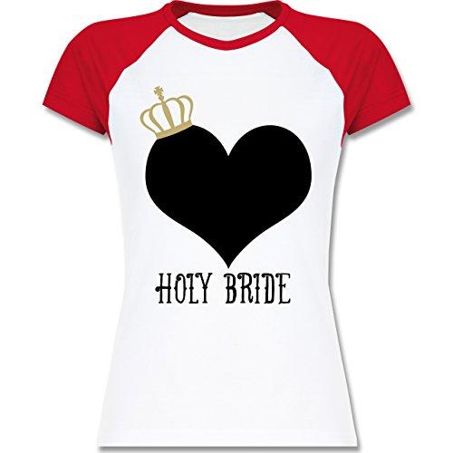 Shirtracer JGA Junggesellinnenabschied - Holy Bride Krone - Zweifarbiges Baseballshirt/Raglan T-Shirt für Damen Weiß/Rot