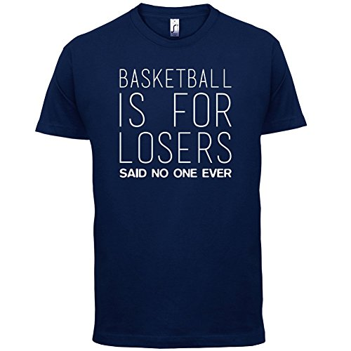 Basketball Is For Losers Said Nobody Ever - Herren T-Shirt - 13 Farben Navy