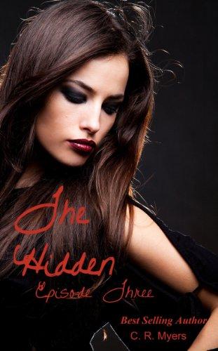 The Hidden (Book One) / Episode Nine