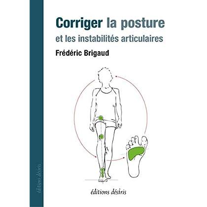Corriger la Posture et les Instabilites Articulaires