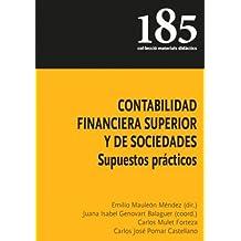 Contabilidad financiera superior y de sociedades: Supuestos prácticos (Materials didàctics)