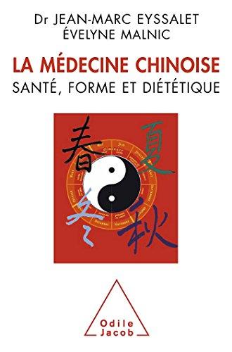 La Mdecine chinoise: Sant, forme et dittique