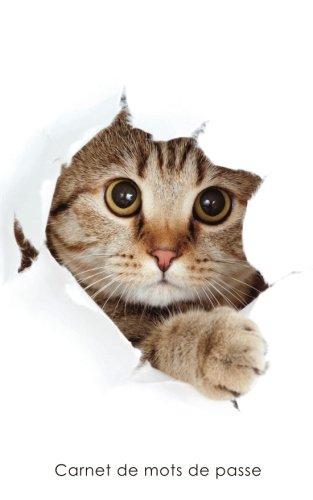 Carnet de mots de passe: Journal d'adresses de sites web et de mots de passe - Couverture avec un chat qui fait coucou par Carnets pratiques
