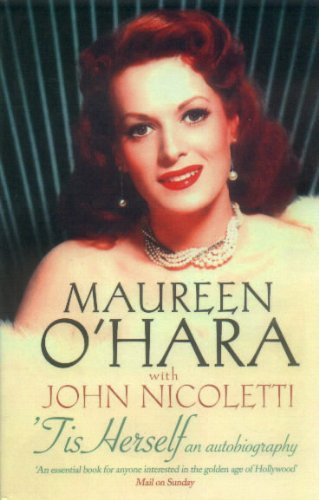 Tis Herself: An Autobiography por Maureen O'Hara