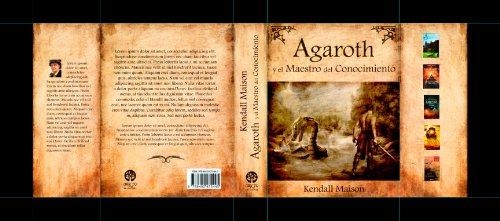 Agaroth y el Maestro del Conocimiento (LAS CRÓNICAS BORKIAS nº 1) por Kendall Maison