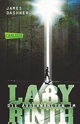 Die Auserwählten - Im Labyrinth: Maze Runner 1 (Die Auserwählten – Maze Runner, Band 31231)