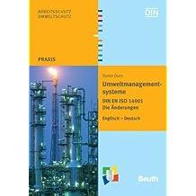 Umweltmanagementsysteme: DIN EN ISO 14001 Die Änderungen Englisch - Deutsch