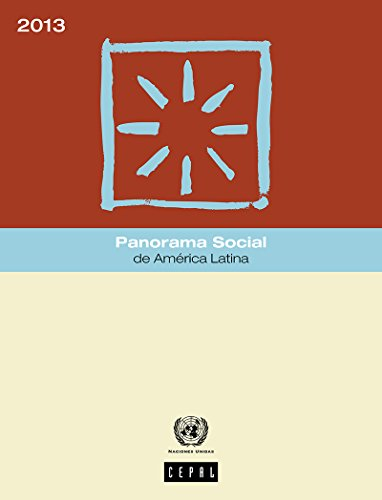 Panorama Social de América Latina 2013 por Comisión Económica para América Latina y el Caribe (CEPAL)