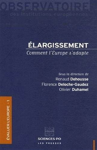 Elargissement : Comment l'Europe s'adapte par Renaud Dehousse