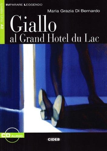 Giallo al grand hotel du lac. (1CD audio)