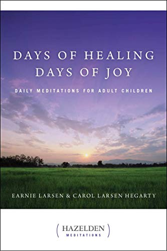 Days of Healing, Days of Joy: Daily Meditations for Adult Children (Hazelden Meditations) (English Edition)