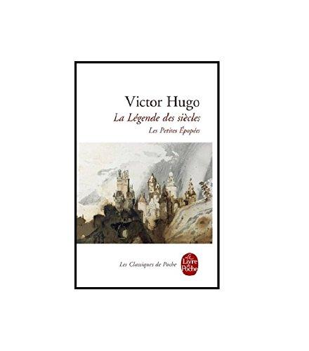 La Légende des siècles - Les Petites Epopées