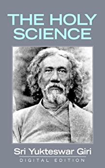 The Holy Science by [Swami Sri Yukteswar]