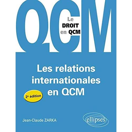 Les Relations Internationales en Qcm
