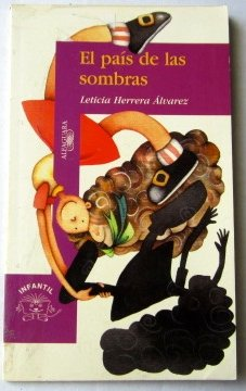 El Pais De Las Sombras par Leticia Herrera Alvarez