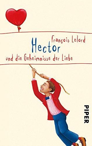 Buchseite und Rezensionen zu 'Hector und die Geheimnisse der Liebe' von François Lelord