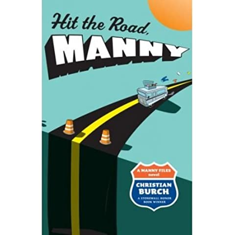 [(Hit the Road, Manny: A Manny Files Novel )] [Author: Christian Burch] [Sep-2008]