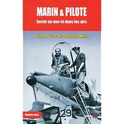 Marin & pilote - Servir en mer et dans les airs