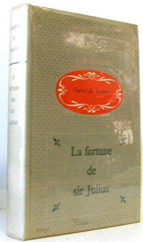 la-fortune-de-sir-julius