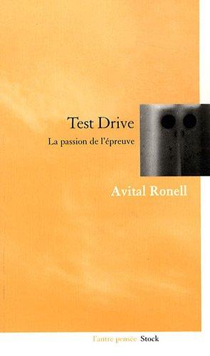 Test drive : La passion de l'épreuve