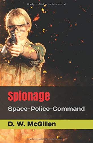 Spionage: Space-Police-Command (SPC, Band 2)