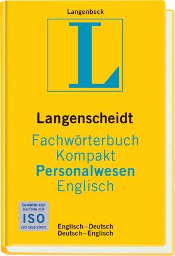 Langenscheidt Fachwörterbuch Kompakt Personalwesen Englisch: Englisch-Deutsch/Deutsch-Englisch (Langenscheidt Fachwörterbücher Kompakt)