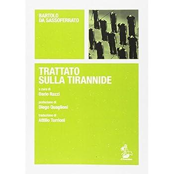 Trattato Sulla Tirannide. Testo Latino A Fronte