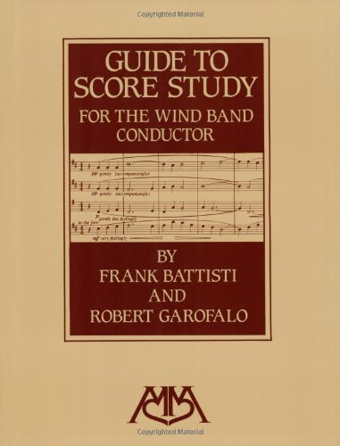 Guide to Score Study for the Wind Band Conductor (English Edition)