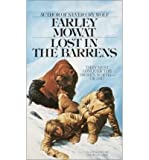 [Lost in the Barrens] [by: Farley Mowat]