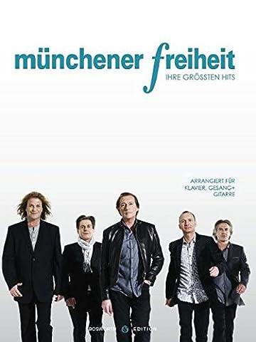 Münchener Freiheit: Ihre Größten Hits. Arrangiert für Klavier, Gesang und