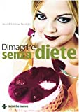eBook Gratis da Scaricare Dimagrire senza diete (PDF,EPUB,MOBI) Online Italiano