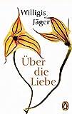 Über die Liebe - Willigis Jäger OSB