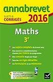 Mathématiques 3e : Sujets & corrigés