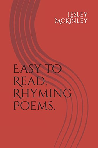 Easy To Read, Rhyming Poems.