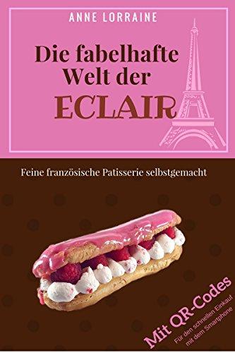 Vanilla Creme Cookies (Die fabelhafte Welt der Eclair: Feine französische Pâtisserie selbstgemacht. Eclair Rezepte als QR-Codes)