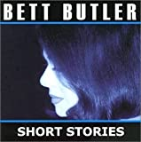 Short Stories by Bett Butler (2001-01-01)