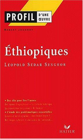Ethiopiques, Léopold Sédar Senghor par Leopold Sedar Senghor