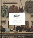 Vintage menswear : a collection from the vintage showroom...