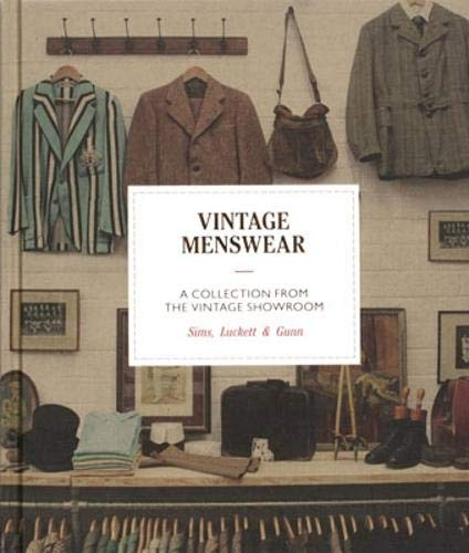 Vintage Menswear: A Collection from the Vintage Showroom Pocket Edition (Men's World Book Day Kostüm)