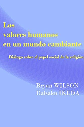 Los valores humanos en un mundo cambiante : diálogo sobre el papel social de la religión