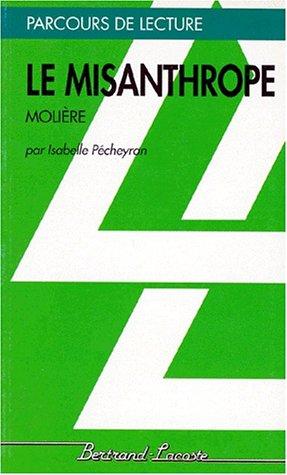 LE MISANTHROPE-PARCOURS DE LECTURE