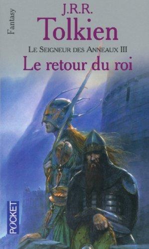 Le Seigneur des anneaux, tome 3 : Le Retour du roi par J. R. R. Tolkien