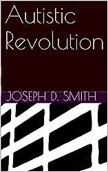 Autistic Revolution