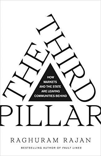 The Third Pillar por Raghuram Rajan