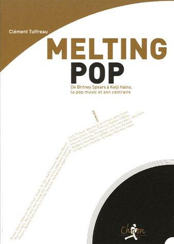 Melting Pop : De Britney Spears à Keiji Haino, la pop music et son contraire
