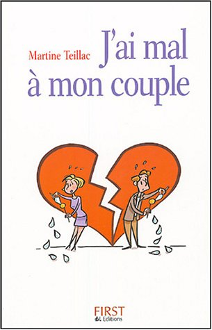 J'ai mal à mon couple par Martine Teillac