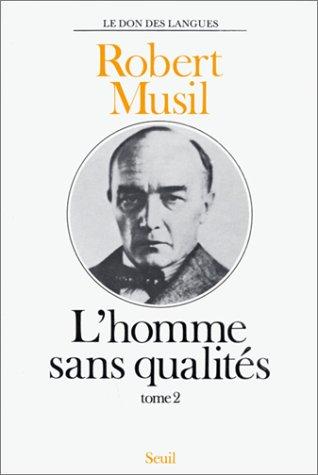 L'homme sans qualités, tome 2 par Robert Musil