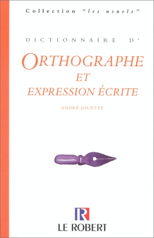 Dictionnaire d'orthographe et expression crite