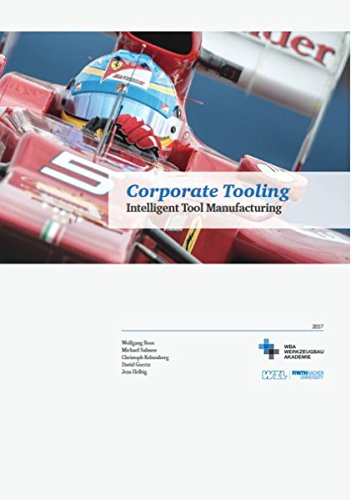 Corporate Tooling: Intelligent Tool Manufacturing