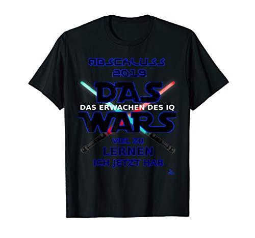 Das wars tshirt Abschluss 2019 - Abi 2019 Abschluss T-shirt -